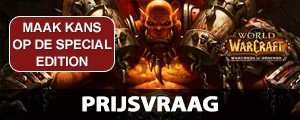Prijsvraag: Win de Special Edition van World of Warcraft: Warlords of Draenor
