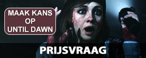 Prijsvraag: Win Until Dawn
