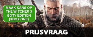 Win The Witcher 3 GOTY voor Xbox One of pc! | Prijsvraag